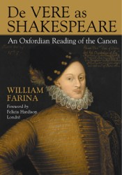 De Vere as Shakespeare: An Oxfordian Reading of the Canon